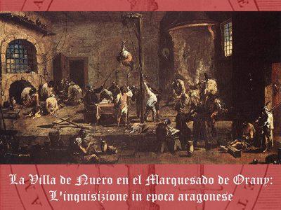 La villa de Nuero en el Marquesado de Orany: L'inquisizione in epoca aragonese